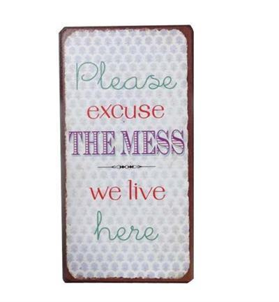 "Magnet ""Please excuse the mess"""
