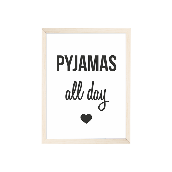 "Artprint ""Pyjamas all day"""